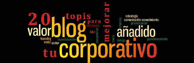 Por que hay que tener un blog corporativo