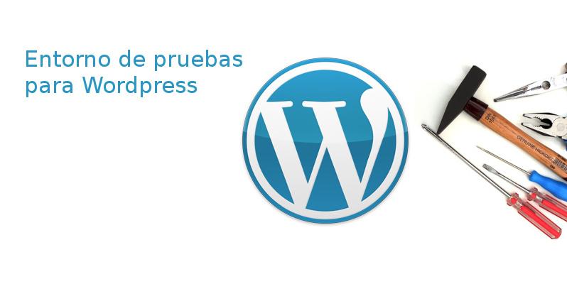 Entorno de pruebas para Wordpress